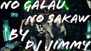 download lagu No Galau No Sakaw By Dj Jimmi On The gratis
