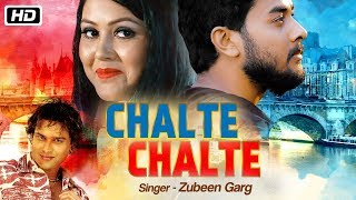 Chalte Chalte | Zubeen Garg | Gunjan Bharadwaj | Tapashree Kalita | Times Music