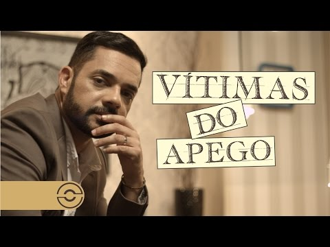 Psicologia da Alma - Dr. Cláudio Rogério - Vítimas do Apego