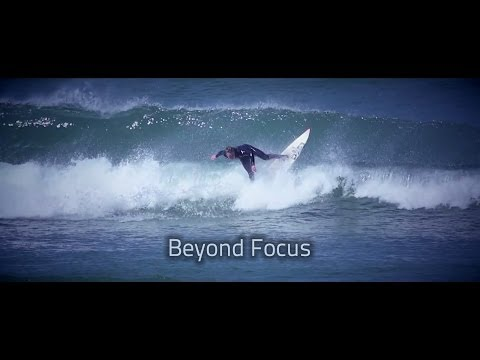 Beyond Focus - Surf Video First of all Big thank you to Jamie Russell, was our tour guide all day, star in the video and was helping out with camera work. Pa...