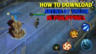 How to Download ARENA OF VALOR ( IN PHILIPPINES) NOT FAKE/ANDROID