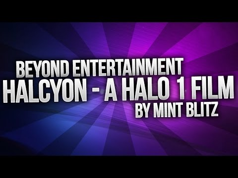 Halcyon - A Halo 1 Film by Mint Blitz
