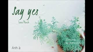 [Vietsub] Say Yes (Loco,Punch)- Nhạc phim Moon Lovers(Người tình ánh trăng) OST