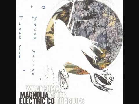 Magnolia Electric Co - Memphis Blues