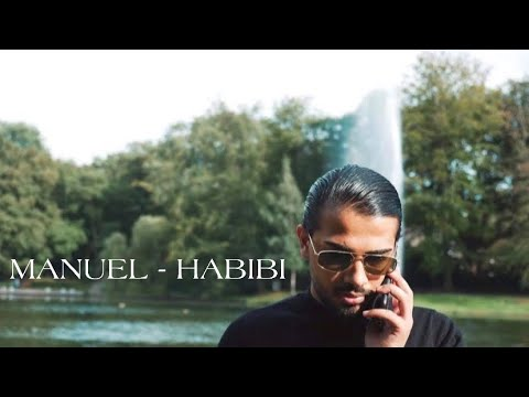 MANUEL - HABIBI (OFFICIAL MUSIC VIDEO)