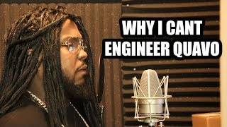 WHY I CANT ENGINEER QUAVO (2018)