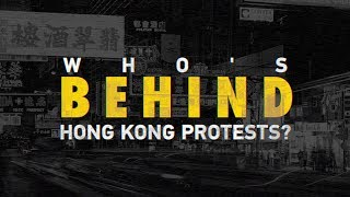 Who's behind Hong Kong protests?