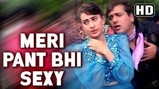 download lagu Meri Pant Bhi Sexy - Govinda - Karishma Kapoor gratis
