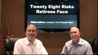 28 Risks Retirees Face - Part 2