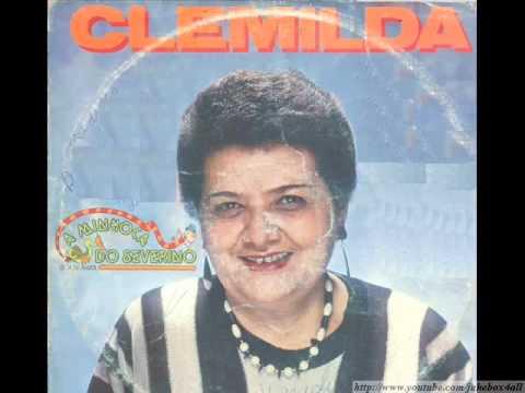 Clemilda - Isca de Anzol ( A Minhoca do Severino )