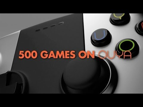 OUYA - 500 Games and Counting
