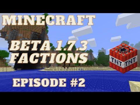 Minecraft Beta 1.7.3 Factions Ep: 2