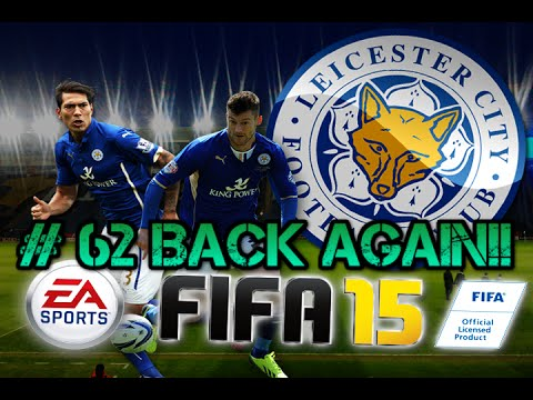 Back Again!! FIFA 15 - Leicester Career Mode S4:E1