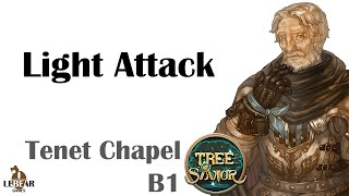 [ TREE OF SAVIOR ] Tenet Chapel (Tenet Church) B1 (Level 40) : Light Attack