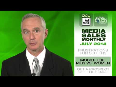 Media Sales Frustrations, Mobile Use-Men vs. Women, Getting Prospects off the Fence