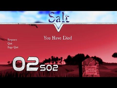 Rage Quit ⛵ SALT SE02 #02 ☠ Deutsch German Gameplay