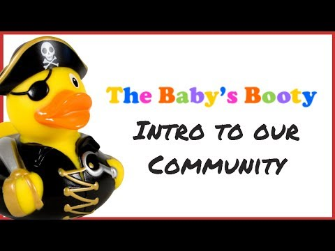The Baby's Booty Introduction - We're glad you are here! thumbnail
