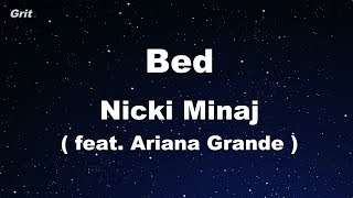 Bed feat. Ariana Grande - Nicki Minaj Karaoke 【With Guide Melody】 Instrumental