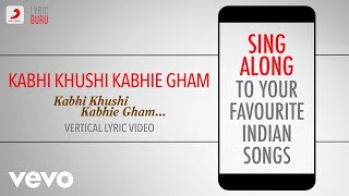 Kabhi Khushi Kabhie Gham - Official Bollywood Lyrics | Lata Mangeshkar