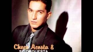 Checo Acosta - Te Quiero