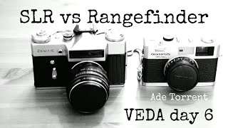 SLR vs Rangefinder | Which Do I Prefer?  VEDA Day 6