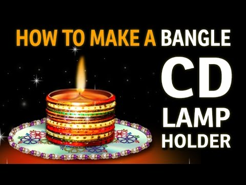 How to make a diya holder with bangles recycled art and for Diya decoration youtube