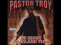 Above the Law - Pastor Troy