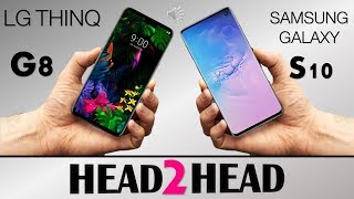 LG G8 THINQ  VS  SAMSUNG GALAXY S10