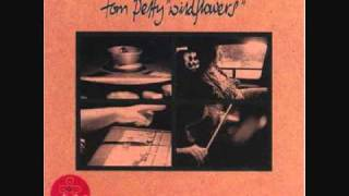 Tom Petty You Don 39 T Know How It Feels Album Version