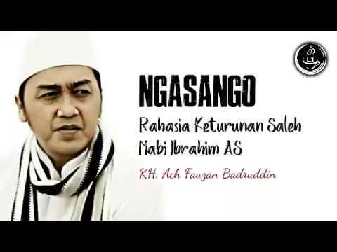 KH. Ach Fauzan Badruddin: Rahasia Keturunan Saleh Nabi Ibrahim As (Ngasango: Ngaji Sambil Ngopi)
