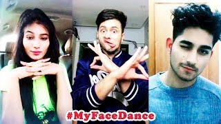 BEST My Face Dance Challenge Musical.ly India Compilation 2018 | #MyFaceDance Musically Videos
