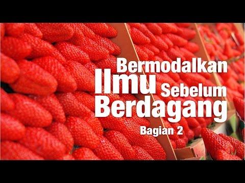 Kajian Islam: Bermodalkan Ilmu Sebelum Berdagang, Bag.2 - Ust. Muh. Abduh Tuasikal, M.Sc.