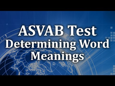 ASVAB Word Knowledge Practice - Determining Word Meanings