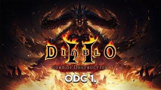 Diablo II: Lord of Destruction Odc. 1. - Łatwy Początek