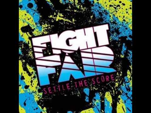 Fight Fair - Settle The Score w/ Lyrics! Video