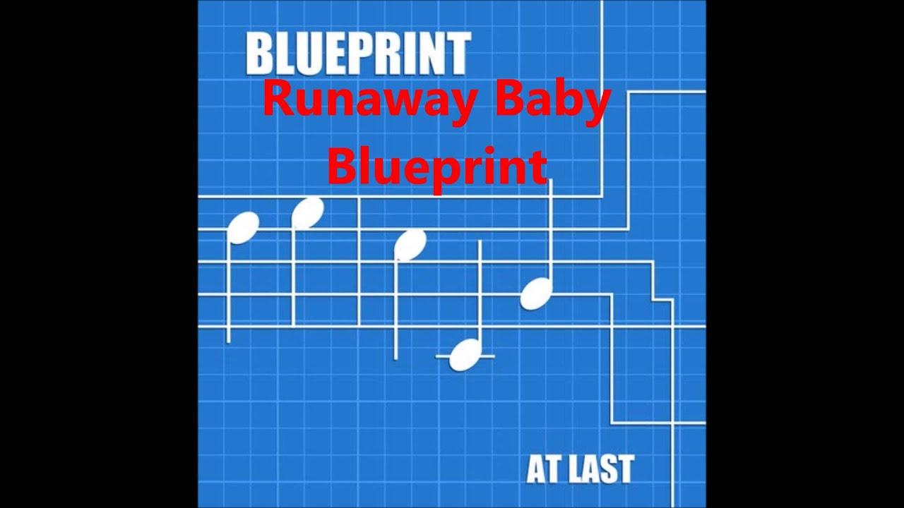 Runaway baby a cappella blueprint youtube 3 quarters dead blueprint runaway baby a cappella blueprint youtube malvernweather Gallery