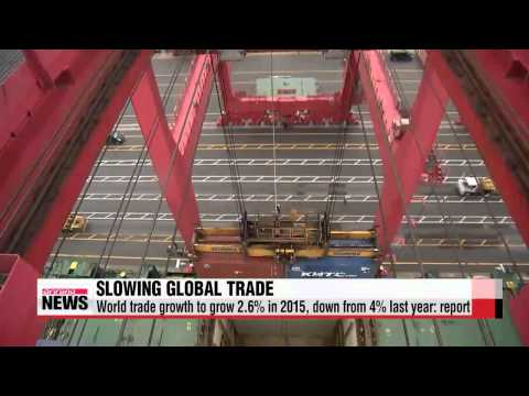 Global trade growth forecasted at 2.6%, resembles world recessions   글로벌 교역 증가율