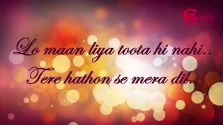 LO MAAN LIYA LYRICAL Song | Raaz Reboot | Arijit Singh | Emraan Hashmi, Kriti | mOnash cReaTion