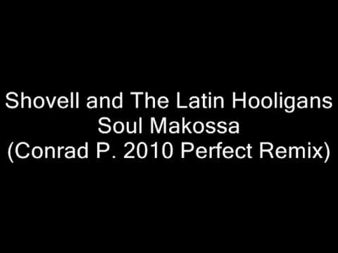 (video)shovell And The Latin Hooligans - Soul Makossa (conrad P. 2010 Perfect Remix).mpg video