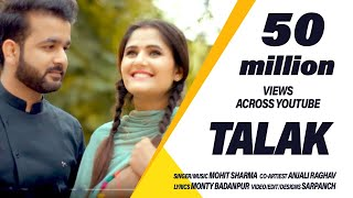 Talak -  4K Full Video ! Mohit Sharma ! Anjali Raghav ! Sweta Chauhan ! New Haryanvi Song 2019