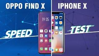 Speedtest OPPO Find X vs iPhone X: Cuộc đọ sức đỉnh cao là đây