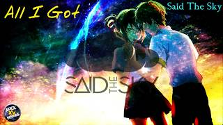 NightCore - All I Got | Said The Sky | Mix by Apex