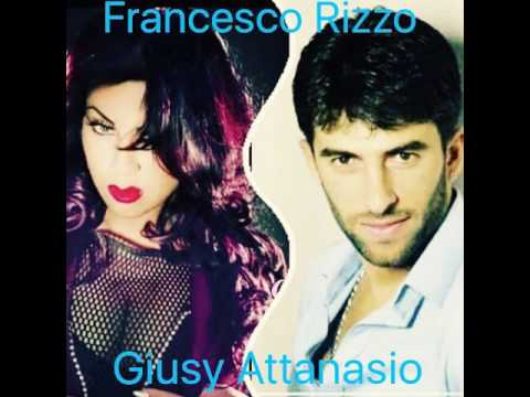 Francesco Rizzo e Giusy Attanasio- Pe tutt a vit