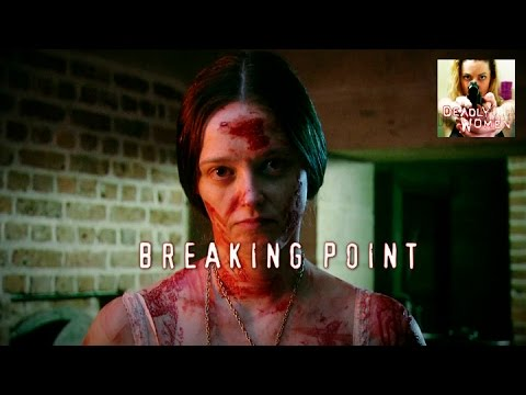 DEADLY WOMEN | Breaking Point | S5E8