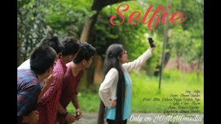 SELFIE||New Chakma Video Song 2017|| Directed By Nenson||