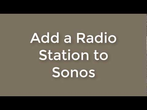 Adding a Radio Station to Sonos