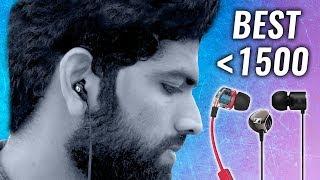 Top BEST Earphones under ₹1500 in 2019