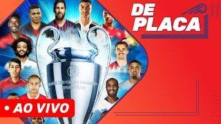 PSG x MANCHESTER UNITED: A CHAMPIONS LEAGUE ESTÁ DE VOLTA | DE PLACA AO VIVO (12/02/2019)