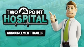 Two Point Hospital - Announcement Trailer! [PEGI UK]