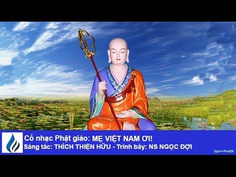 Cổ nhạc Phật giáo: MẸ VIỆT NAM ƠI! (karaoke)